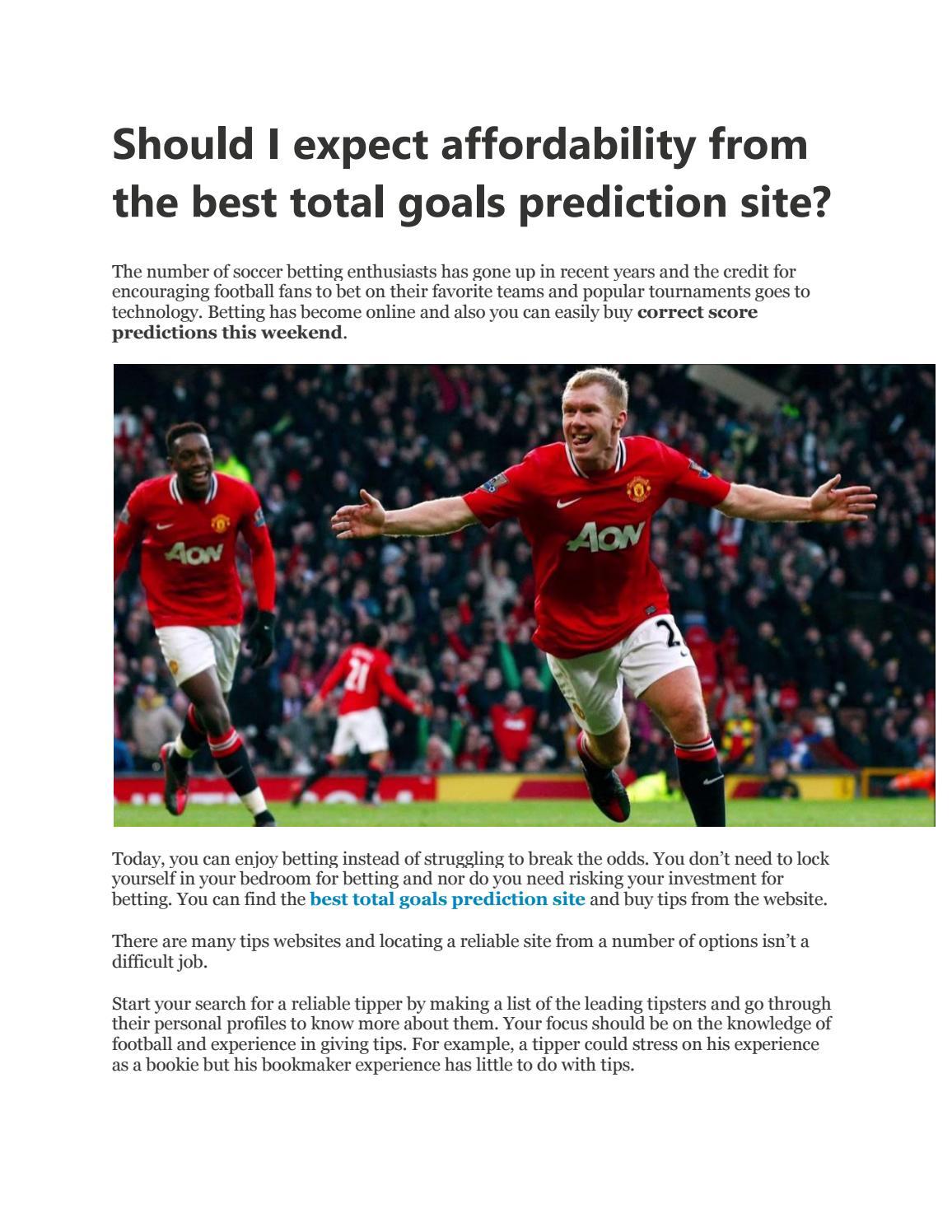 Total goals soccer tips betting betting websites sportsbook