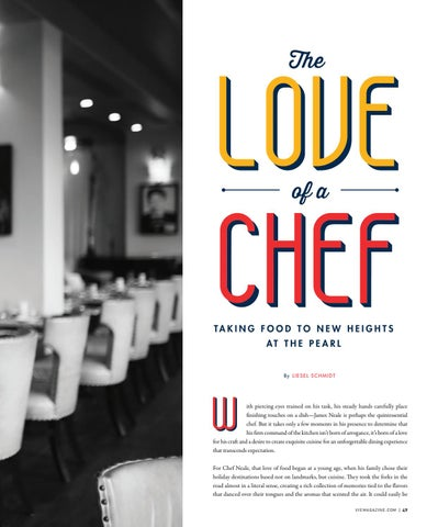 Page 49 of The Love of a Chef: Taking Food to New Heights at The Pearl