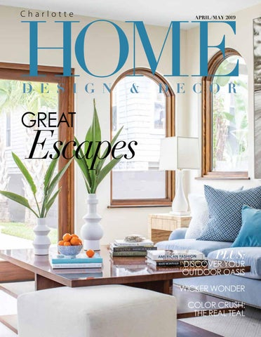 HDD Charlotte April May 2019 by Home Design & Decor Magazine