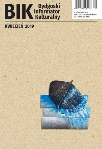29b258993d5ad BIK 4 2019 by Miejskie Centrum Kultury w Bydgoszczy - issuu