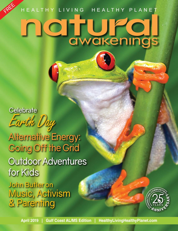 April 2019 By Natural Awakenings Gulf Coast AL/MS