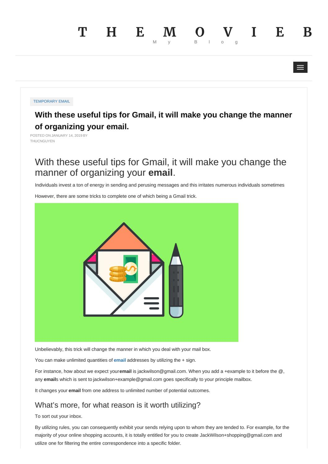 With these useful tips for Gmail, it will make you change