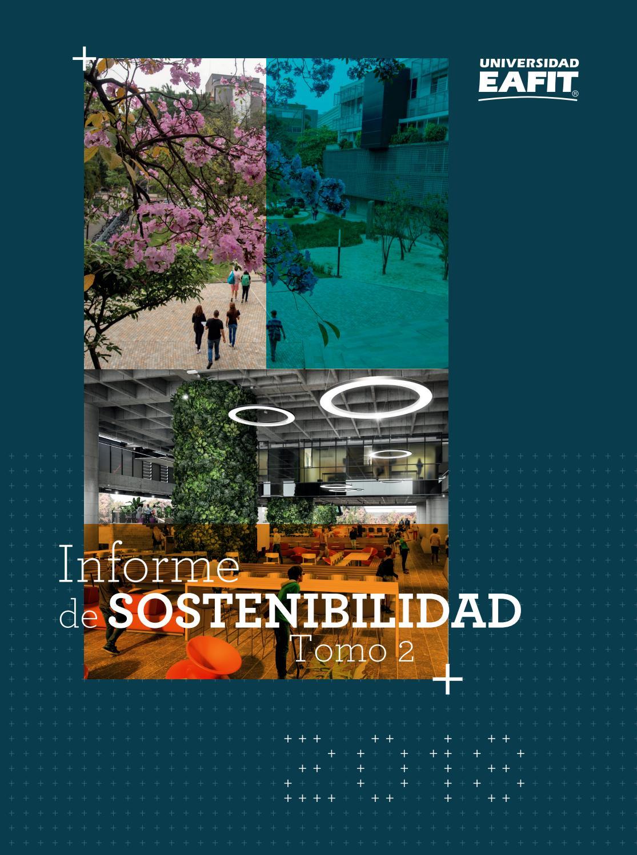 Informe de Sostenibilidad 2018 - Universidad EAFIT - Tomo 2 by Universidad  EAFIT - issuu