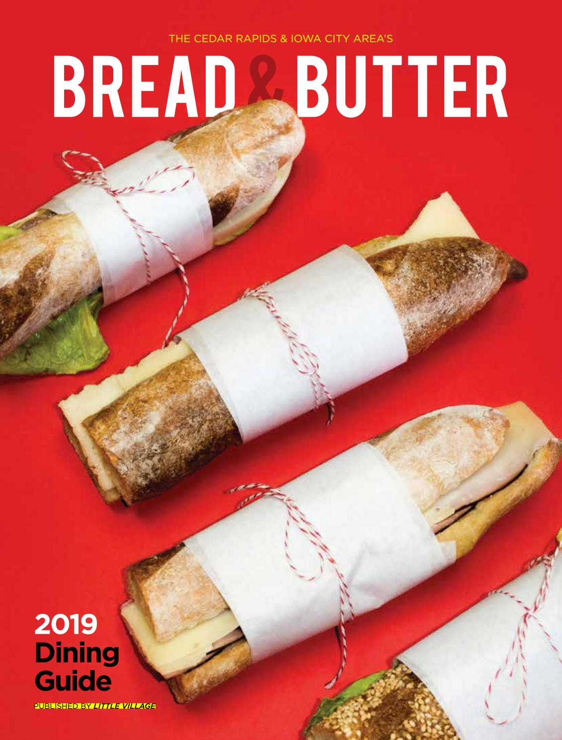 Bread Butter 2019 Dining Guide To The Iowa City Area And Cedar