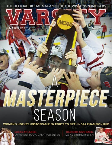 Varsity Magazine - March 27, 2019 by Wisconsin Badgers - issuu