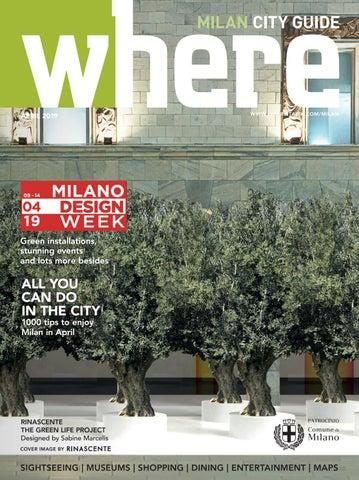3d7fa7a1d Where Milan n 102 April 2019 by Where Italia - issuu