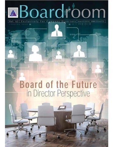 Boardroom Flash Vol 1 2019 Board Of The Future In Director Perspective By Thai Iod Issuu