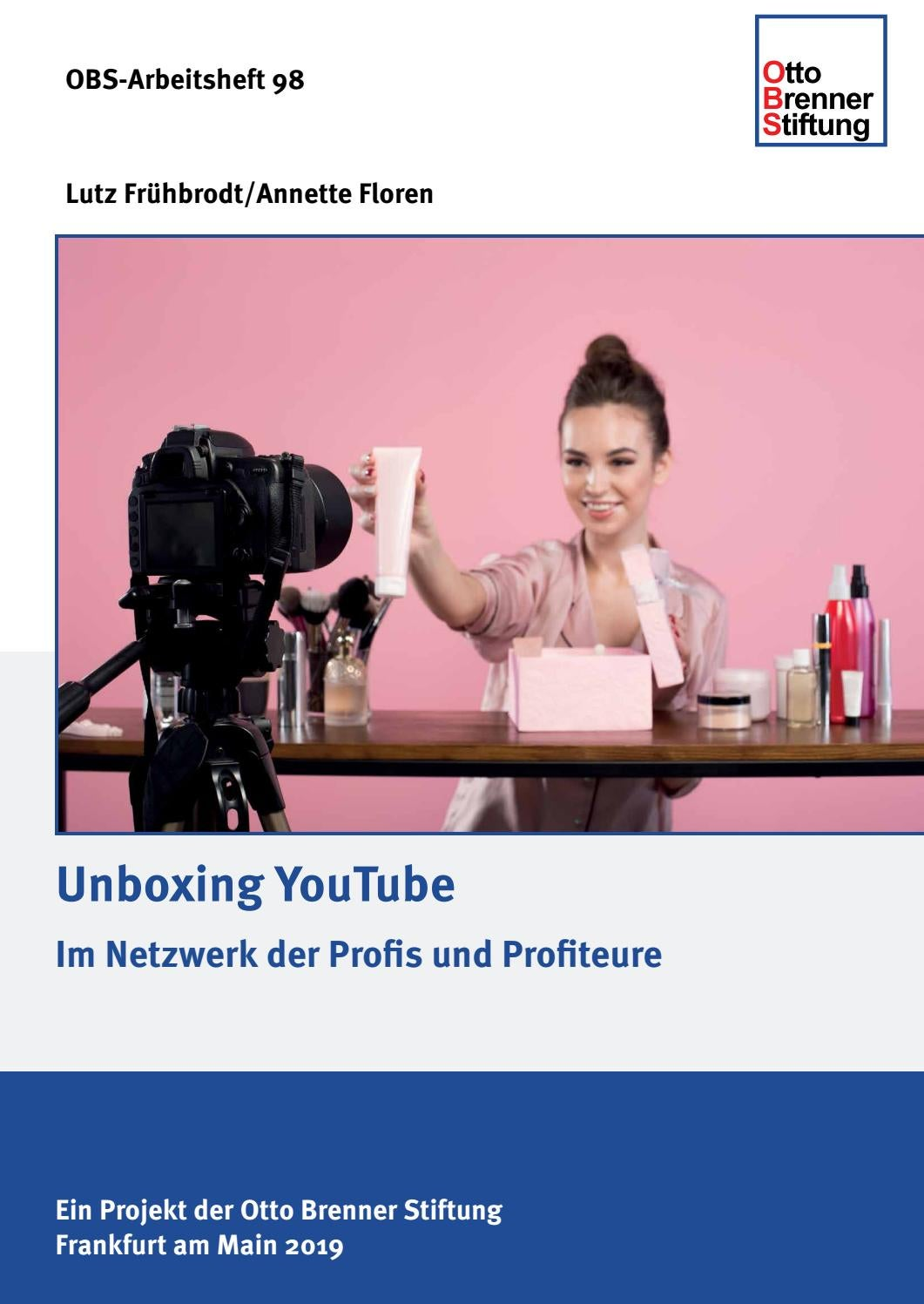 Unboxing Youtube By Otto Brenner Stiftung Issuu