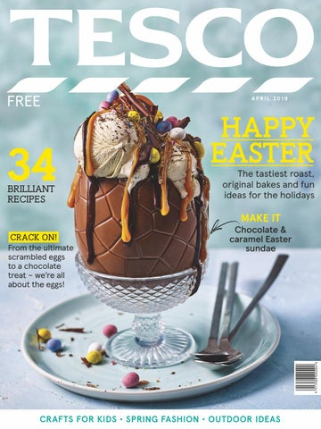 Tesco Magazine April 2019 By Tesco Magazine Issuu