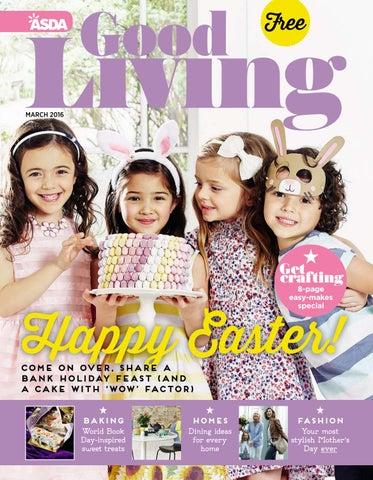 e7e3d645d5 Asda Good Living Magazine March 2016 by Asda - issuu