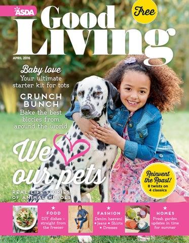 f82702b216 Asda Good Living Magazine April 2016 by Asda - issuu