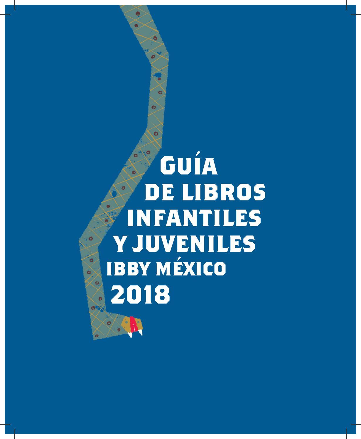 adbd55b0c Guía 2018 by Biblioteca BS IBBY México - issuu