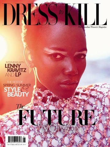 29bf43ee745adb Dress to Kill Spring 2019 by Dress to Kill Magazine - issuu