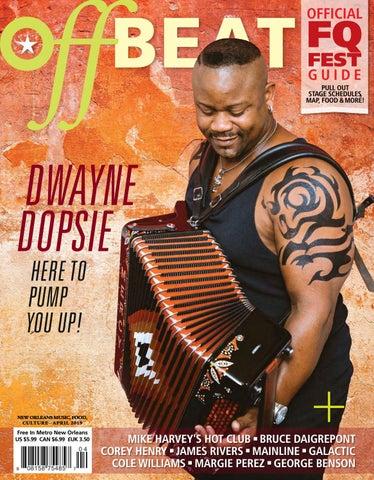 OffBeat Magazine April 2019 by OffBeat Magazine - issuu