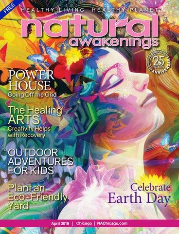 April 2019 Natural Awakenings Chicago Magazine by Natural