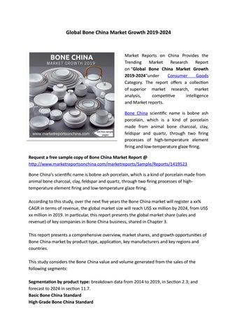 Global Bone China Market Growth 2019-2024 by Sarah Davis - issuu
