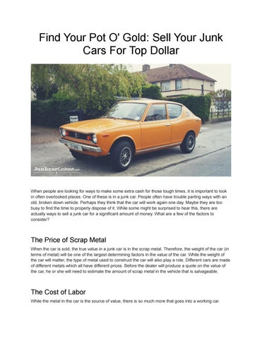 Top Dollar For Junk Cars >> Find Your Pot O Gold Sell Your Junk Cars For Top Dollar By