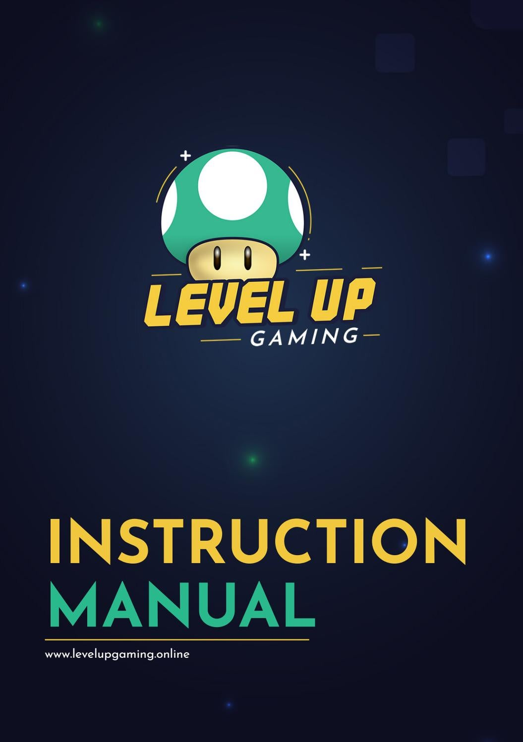 Level Up Gaming - Instruction Manual by Антон Златев - issuu
