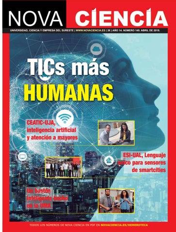 16985b4e9d7e Nova Ciencia Abril 2019 - TICs más humanas by Nova Ciencia - issuu