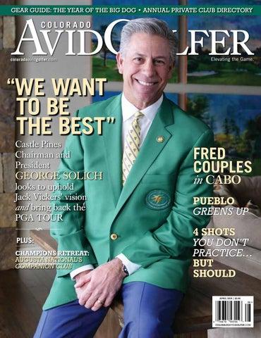2019 April Colorado AvidGolfer Magazine by Colorado AvidGolfer - issuu