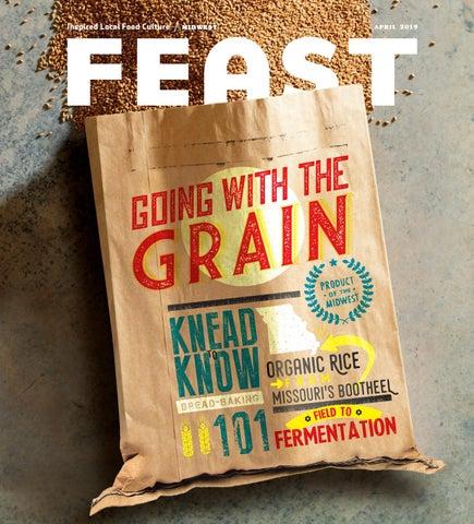 April 2019 Feast Magazine by Feast Magazine - issuu