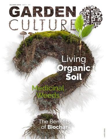 Garden Culture Magazine US 26 by Garden Culture Magazine - issuu
