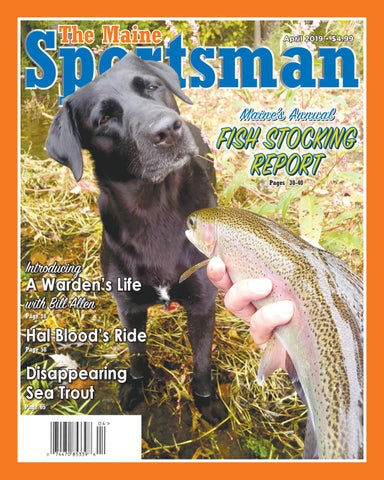 0aa2e6684f0a The Maine Sportsman - April 2019 by The Maine Sportsman - Digital ...