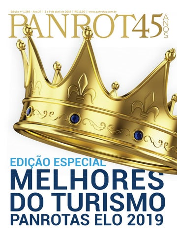 11e2a96b43 Edição nº 1.366 - Ano 27 | 3 a 9 de abril de 2019 | R$ 11,00 |  www.panrotas.com.br