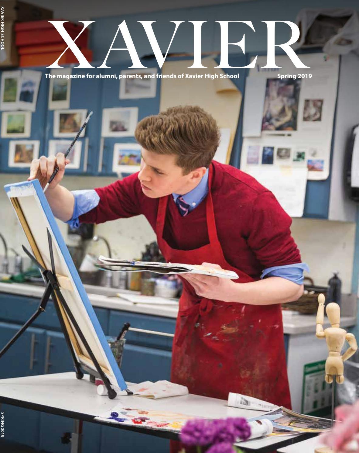 Xavier Magazine Spring 2019 By Xavier High School Issuu