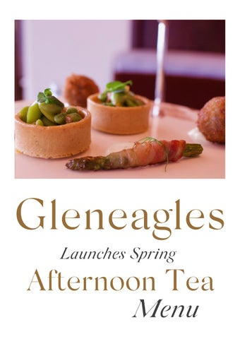 Page 20 of Gleneagles Launches Spring Afternoon Tea Menu