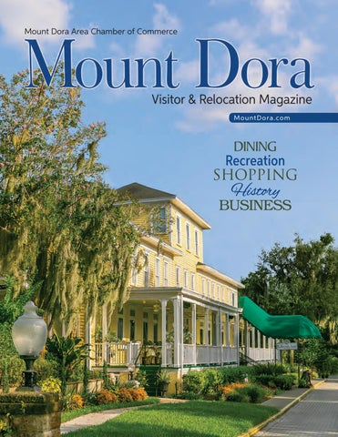 Mount Dora Area Chamber Of Commerce 2019 Relocation Guide By Oryancreative Issuu