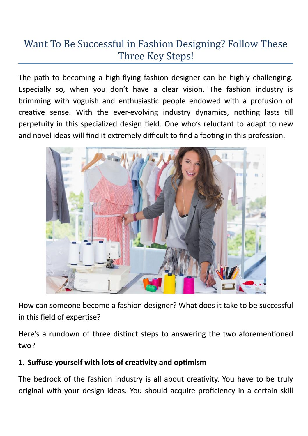 Want To Be Successful In Fashion Designing Follow These Three Key Steps By Manya Verma Issuu
