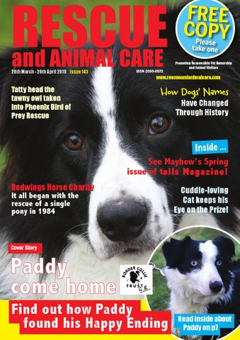 RESCUE and ANIMAL 28th March - 28th April 2019 - Issue 143