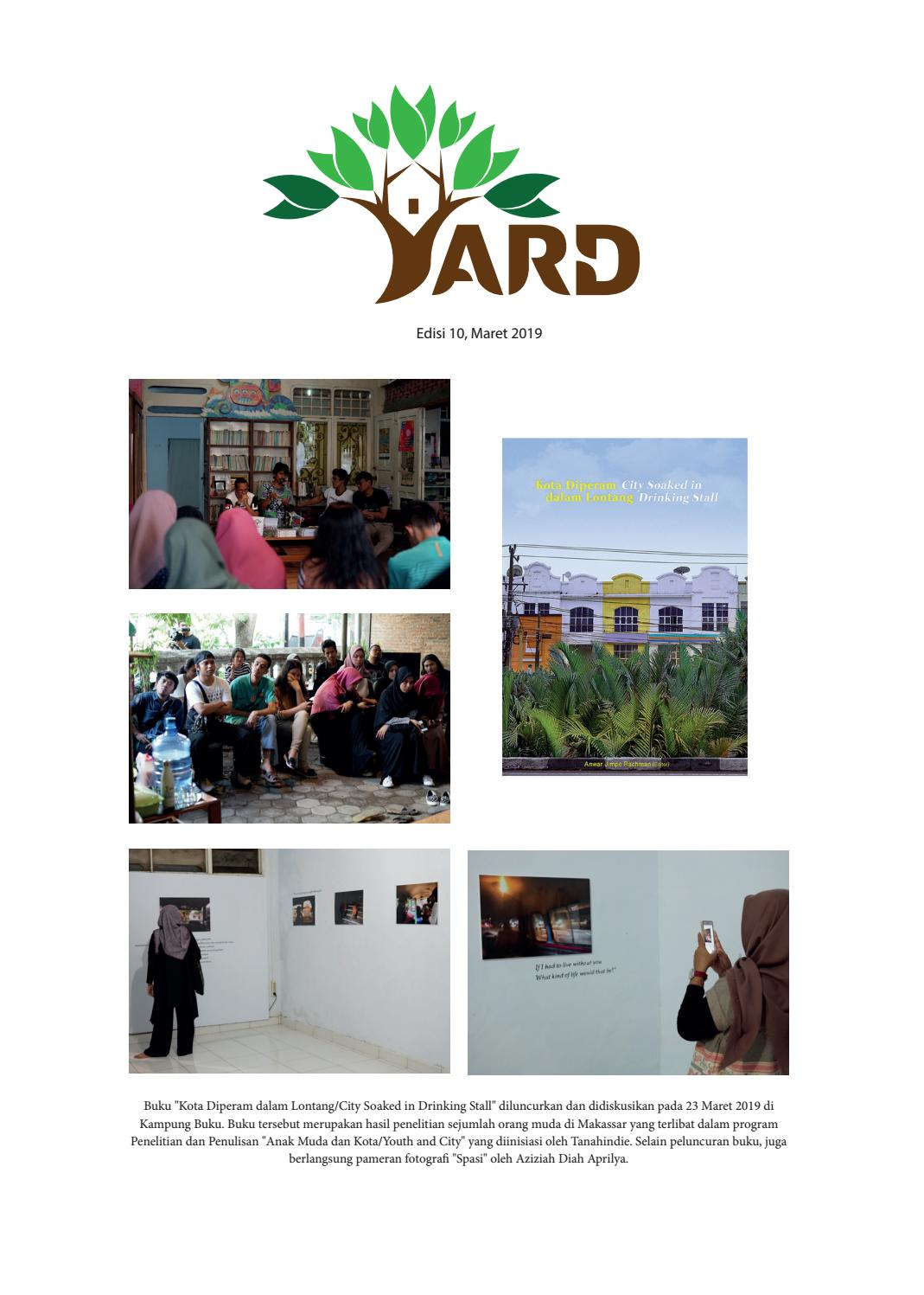 YARD Edisi 10 Maret 2019 Tenth Edition March 2019 By