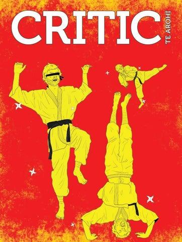 Critic - 2019 Issue 06 by Critic - Te Arohi - issuu