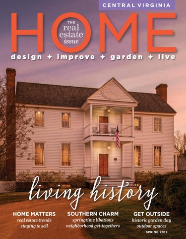Central Virginia Home Magazine Spring 2019 by West Willow Publishing