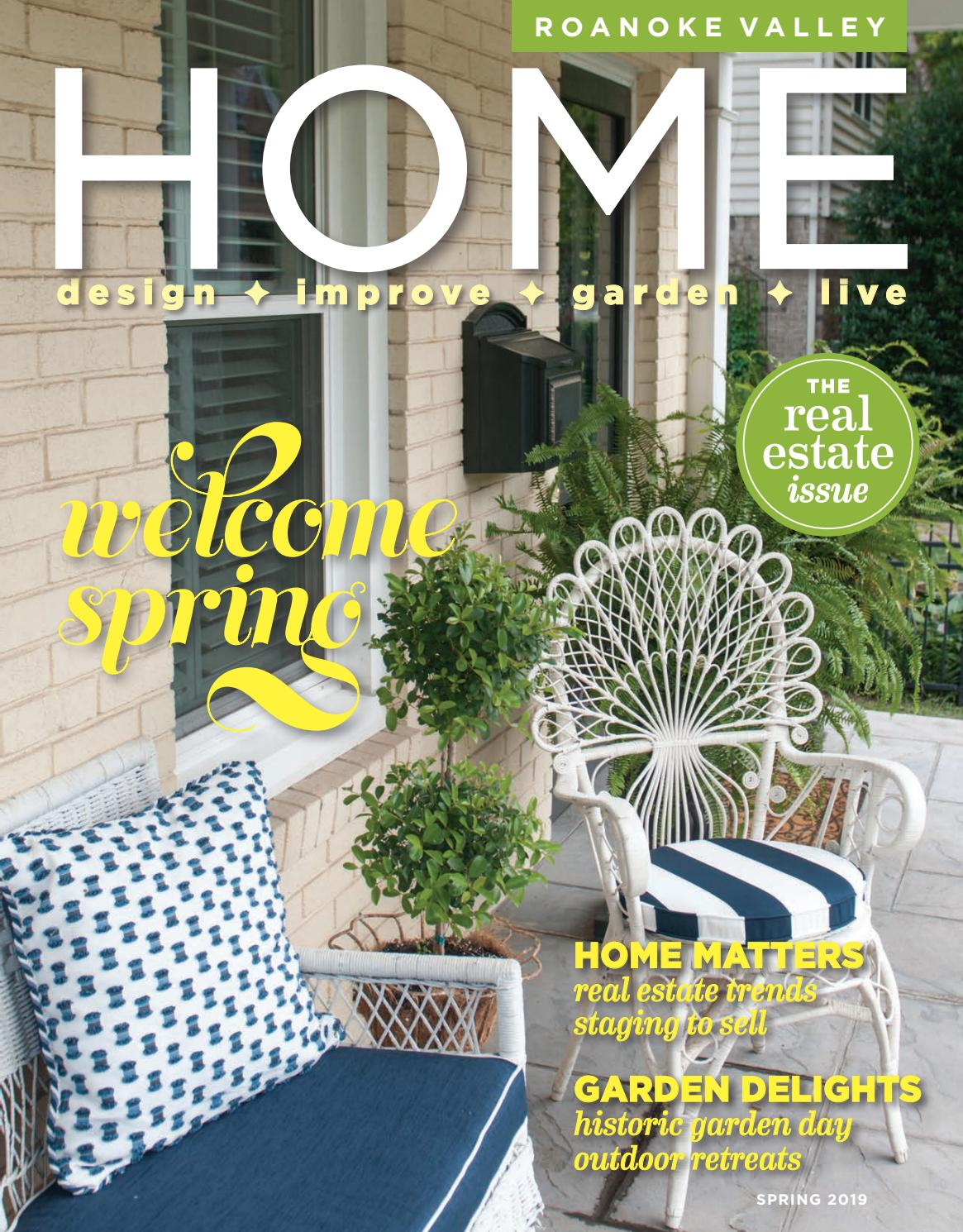 Roanoke Valley Home Magazine Spring 2019 By West Willow Publishing Group Issuu