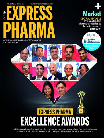 Express Pharma (Vol 14, No 11) April 01-15, 2019 by Indian
