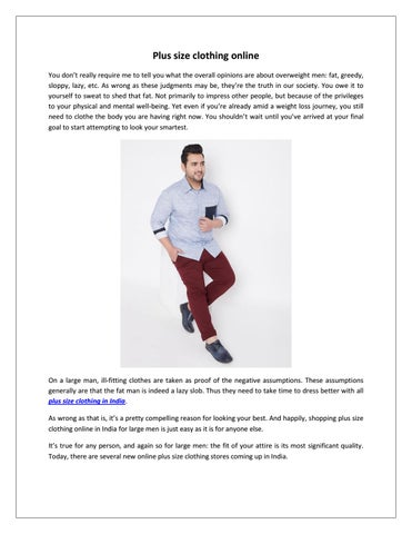 89607bb492b Plus size clothing online You don t really require me to tell you what the  overall opinions are about overweight men  fat