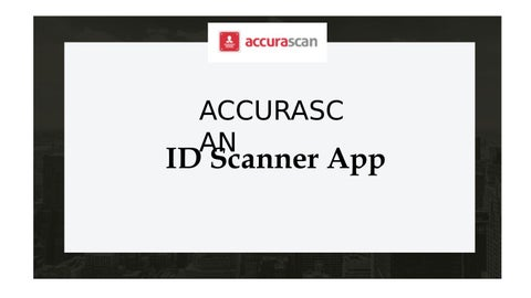 Top ID Scanner app | Accurascan by Accura Scan - issuu