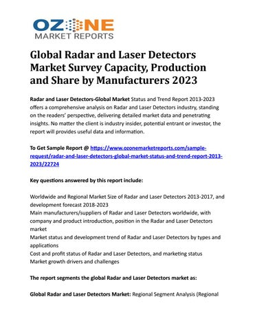 Global Radar and Laser Detectors Market Survey Capacity, Production and  Share by Manufacturers 2023