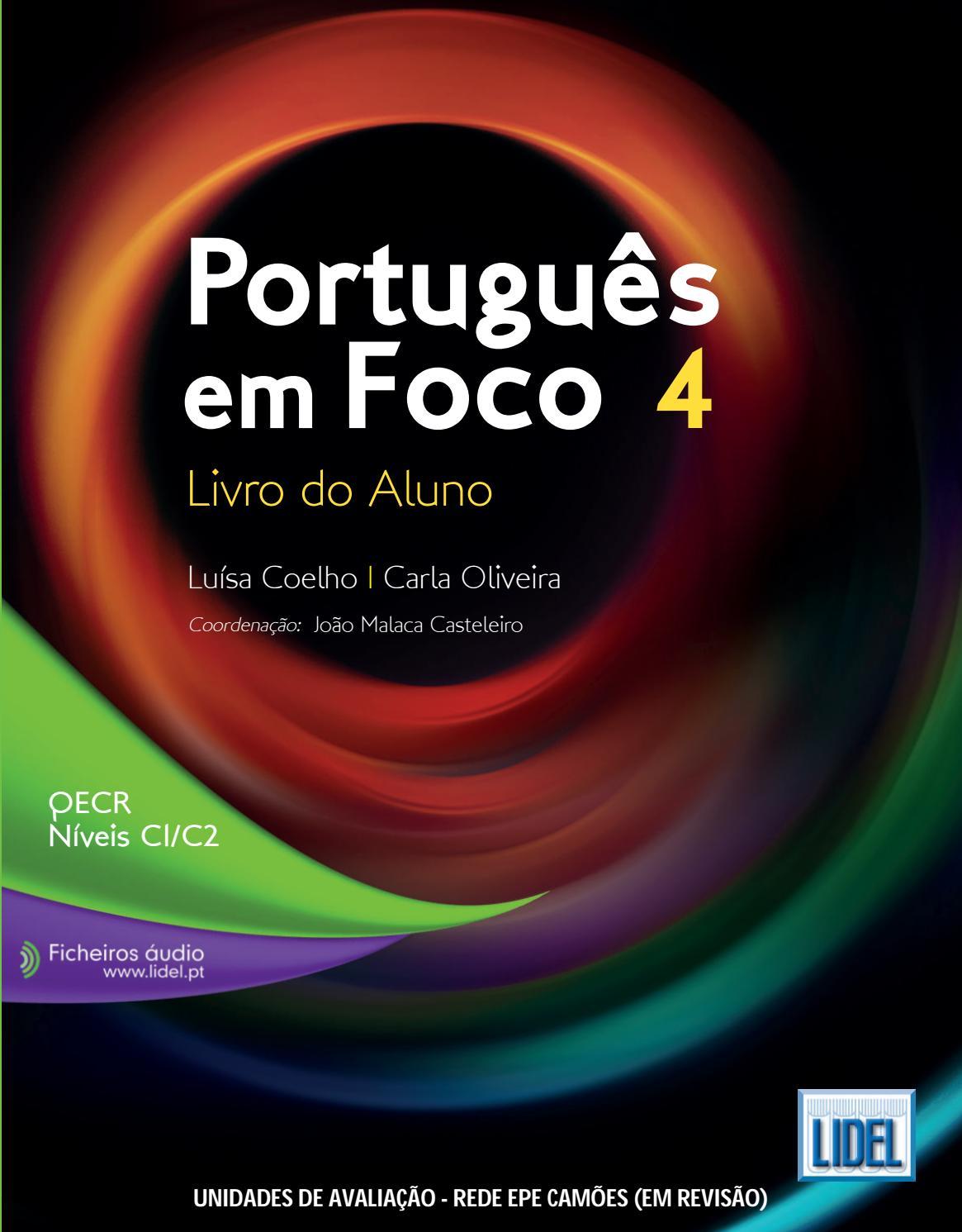Português Em Foco 4 Livro Do Aluno Níveis C1 C2 By Grupo Lidel Issuu