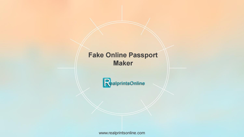 Fake Online Passport Maker by Realprints Online - issuu