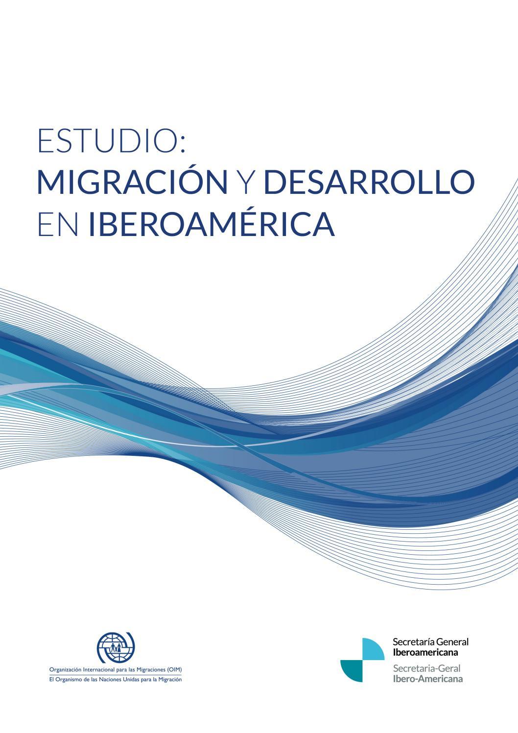0623ee012 Estudio: Migración y desarrollo en Iberoamérica by Secretaría General  Iberoamericana - issuu