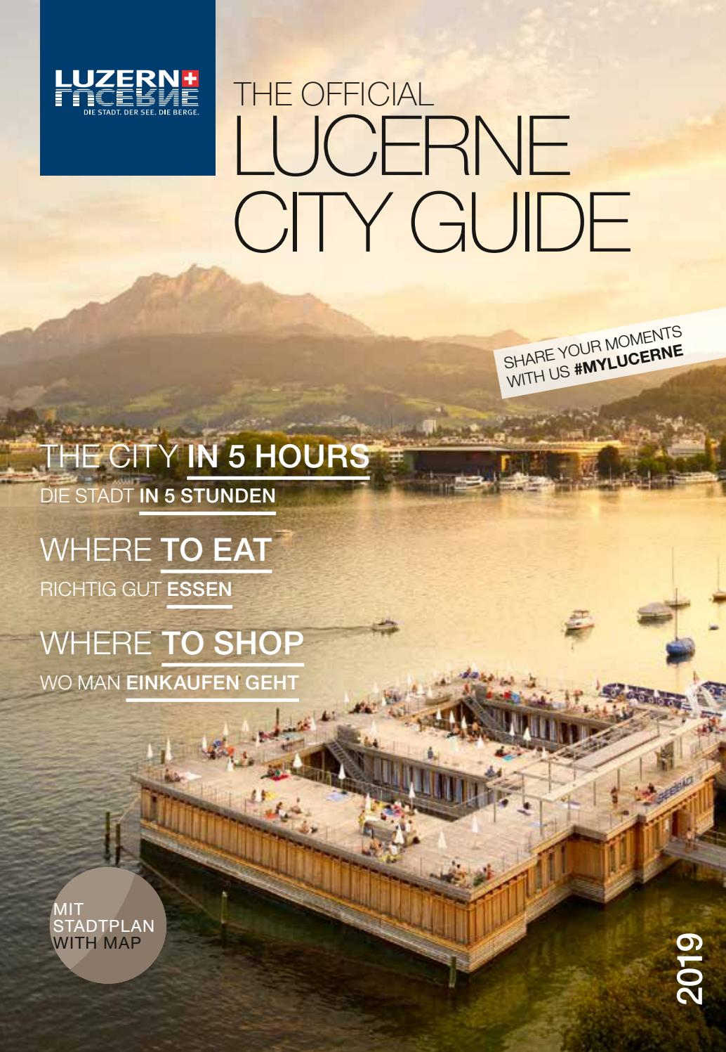 The Official Lucerne City Guide Summer 2019 By Ba Media Gmbh