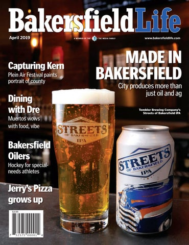 Bakersfield Life Magazine April 2019 by The Bakersfield