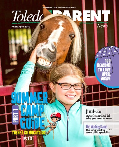 89d2a5a3d303b April 2019 - Toledo Area Parent by Adams Street Publishing Co. - issuu