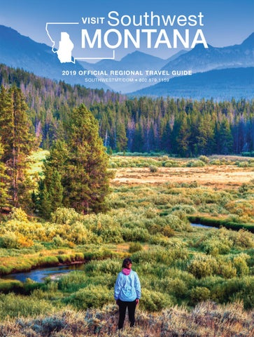 Southwest Montana Digital Travel Guide by Kyle McGowan - issuu