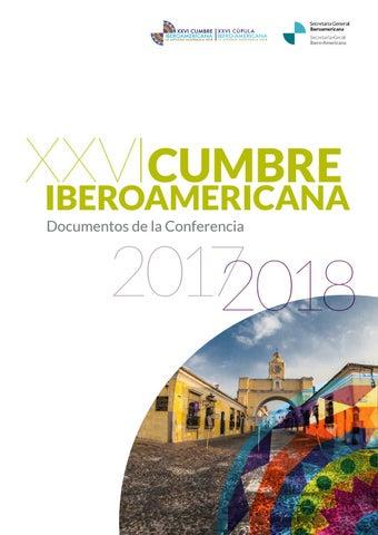 d07046b8b XXVI Cumbre Iberoamericana. Documentos de la COnferencia 2017 - 2018 ...