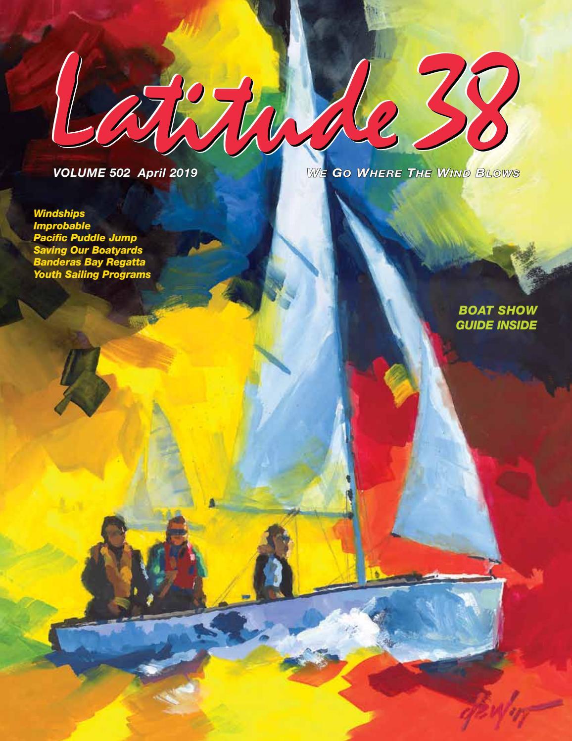 Latitude 38 April 2019 by Latitude 38 Media, LLC - issuu